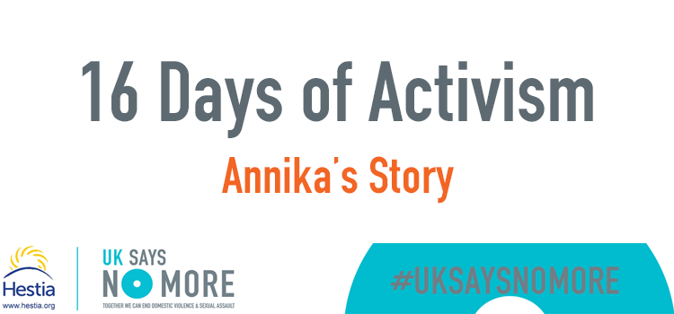 16 Days of Activism – Annika's Story