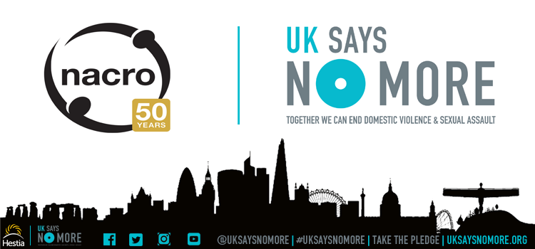 Social justice charity Nacro join UK SAYS NO MORE