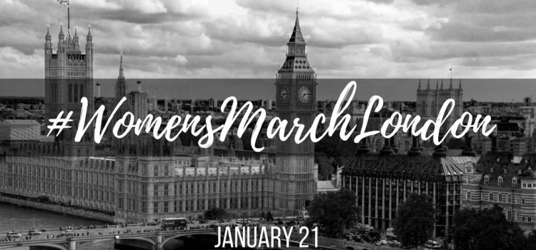 Join us at Women's March on London – January 21st!