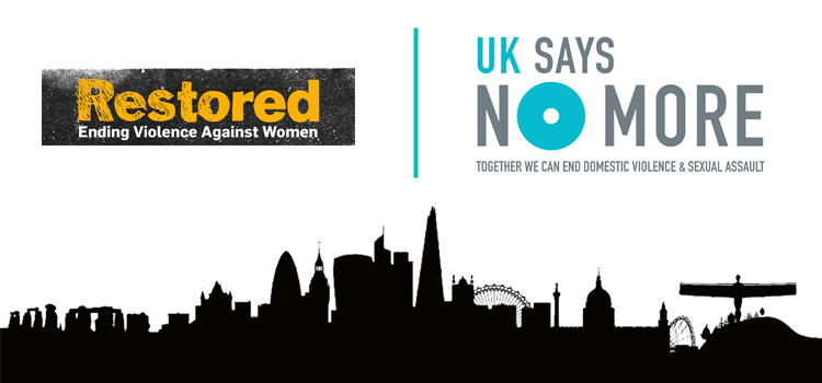 Restored joins the UK SAYS NO MORE campaign