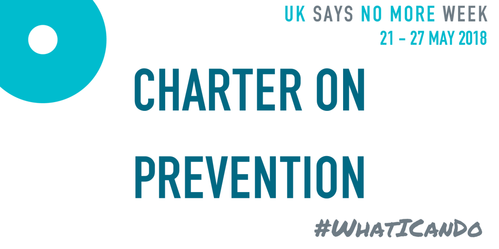 UK SAYS NO MORE Charter on Prevention invites MPs to say NO MORE