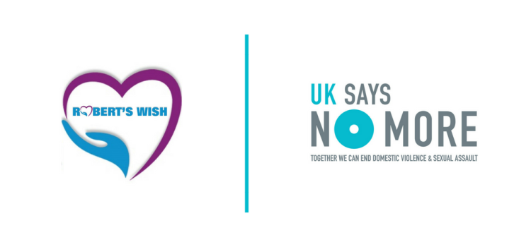 Robert's Wish partners with UK SAYS NO MORE