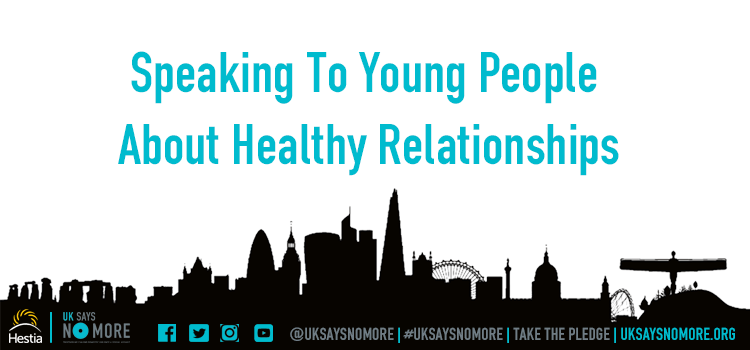 Speaking To Young People About Healthy Relationships