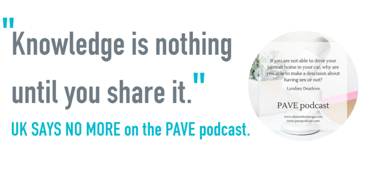 UK SAYS NO MORE on the PAVE podcast