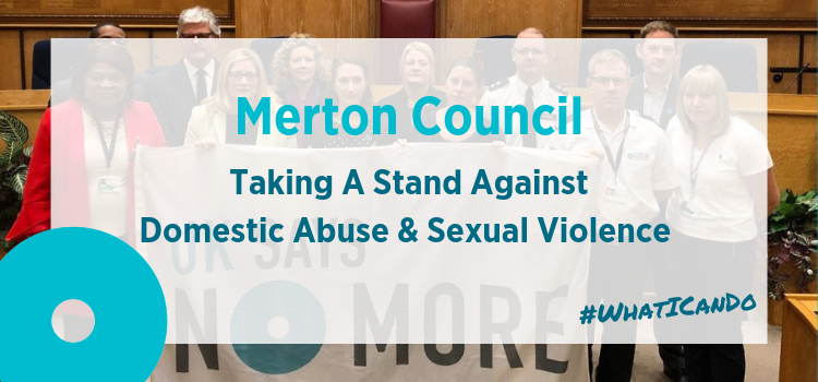 Merton Council: Working To End Domestic Abuse and Sexual Violence