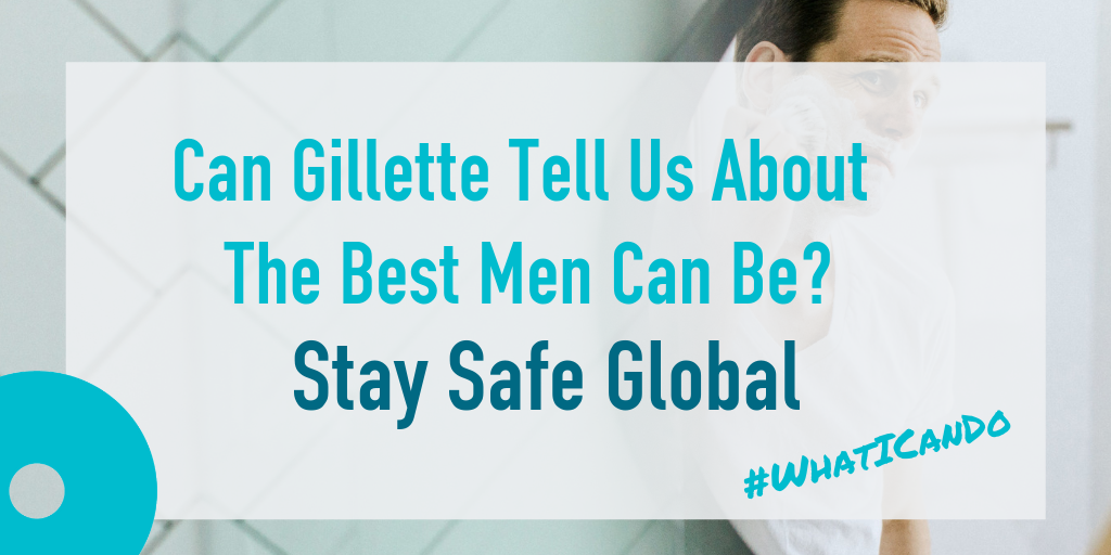 Can Gillette Tell Us About The Best Men Can Be? - UK SAYS NO MORE