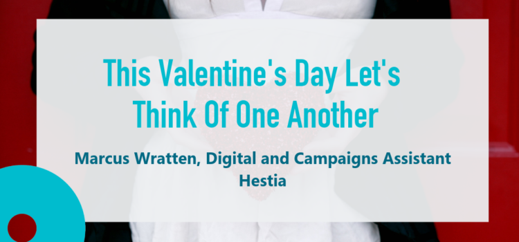This Valentine's Day Let's Think of One Another