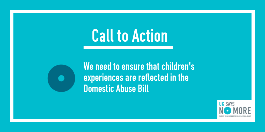 Children need to be included in the Domestic Abuse Bill