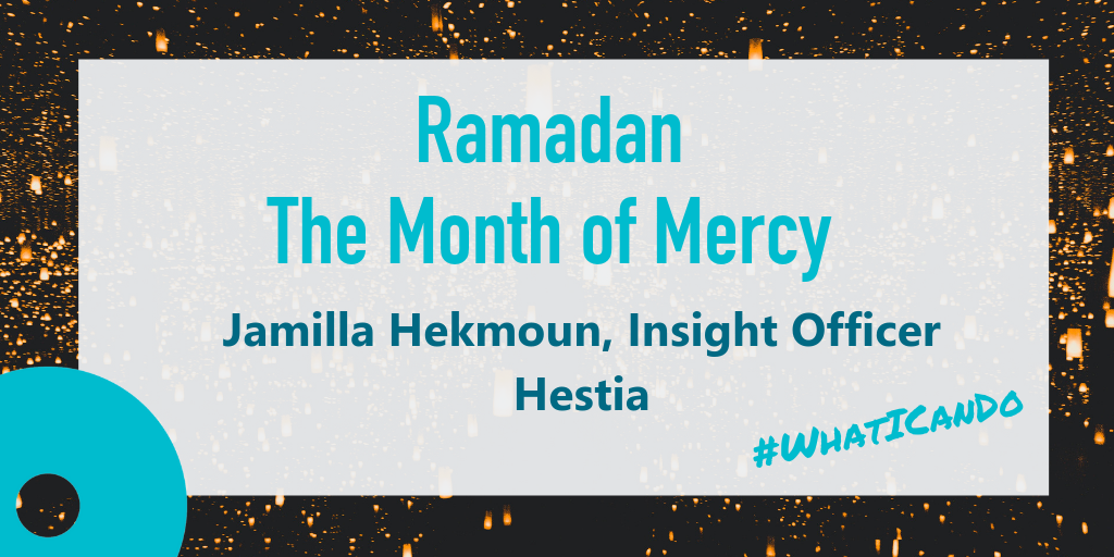 Ramadan The Month of Mercy