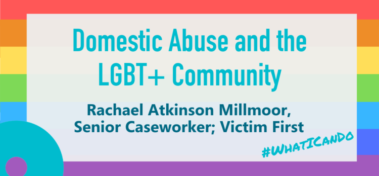 Domestic Abuse and the LGBT+ Community