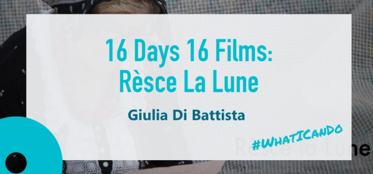 16 Days 16 Films: Rèsce La Lune