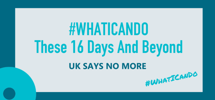 #WhatICanDo These 16 Days And Beyond