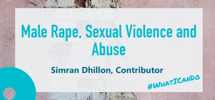 Male Rape, Sexual Violence and Sexual Abuse