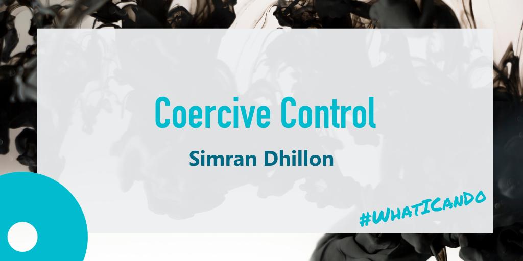 coercive control by Simran Dhillon